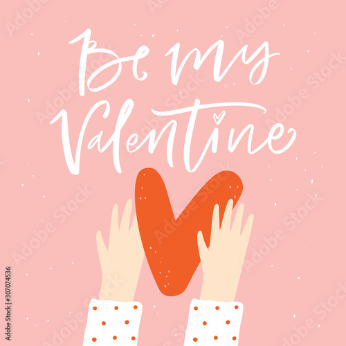 Fototapeta Be my valentine lettering phrase with heart in hands