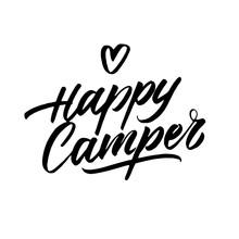 Happy Camper Hand Written Badge Phrase. Vector Illustration.