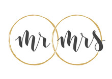 Vector Illustration. Handwritten Lettering Of Mr And Mrs. Template For Banner, Greeting Card, Postcard, Wedding Invitation, Poster Or Sticker. Objects Isolated On White Background.