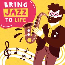 Bring Jazz To Life. Jazz Saxop...