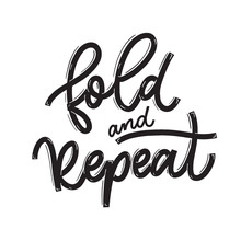 Fold And Repeat. Card  With Ca...