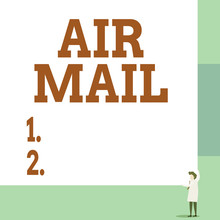 Text Sign Showing Air Mail. Bu...
