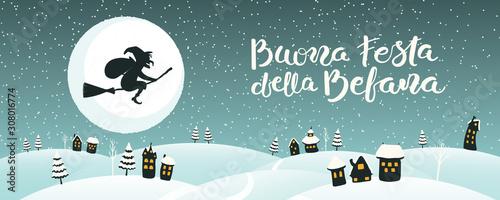 Obraz na plátně Hand drawn vector illustration with witch Befana flying on broomstick over country landscape, Italian text Buona Festa della Befana, Happy Epiphany