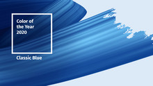 Color Of The Year 2020 Vector Concept. Classic Blue Color Trend Brush Paint. Blue Realistic 3d Render Brush Strokes. Abstract Vector Ribbon Illustration For Advertising, Blog Posts And Other