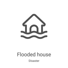 Flooded House Icon Vector From Disaster Collection. Thin Line Flooded House Outline Icon Vector Illustration. Linear Symbol For Use On Web And Mobile Apps, Logo, Print Media