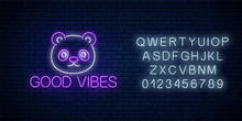 Good Vibes Glowing Neon Inscription Phrase With Cute Panda Head With Alphabet. Motivation Quote Good Vibes In Neon Style