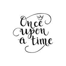 Once Upon A Time Quote. Vector