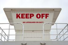 Keep Off Life Guard Tower