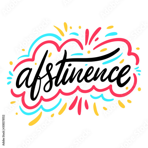 Abstinence word. Hand drawn vector illustration. isolated Wallpaper Mural