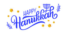 Happy Hanukkah Holiday Lettering With Menorah, Isolated On White. Hand Drawn Vector Typographic Design With Modern Calligraphy. Happy Hanukkah Logotype, Badge And Icon Typography. EPS 10
