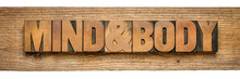 Mind And Body Banner In Wood T...