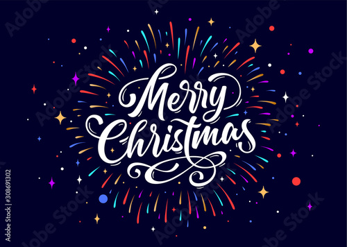 Obraz Merry Christmas. Lettering text for Merry Christmas. Greeting card, poster, banner with script text merry christmas. Holiday background with graphic, hand drawn design, fireworks. Vector Illustration - fototapety do salonu