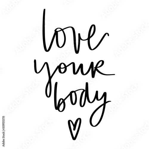 Papiers peints Positive Typography Body positive lettering. Hand drawn vector typography poster.