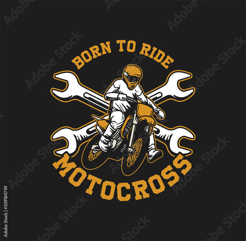 born to ride slogan quote motocross for t shirt and poster in vintage retro desi Canvas Print