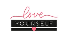 Love Yourself Inspirational Handdrawn Lettering Vector Illustration. Template With Handwritten Black And Pink Text With Rosy Heart Isolated On Pink Background