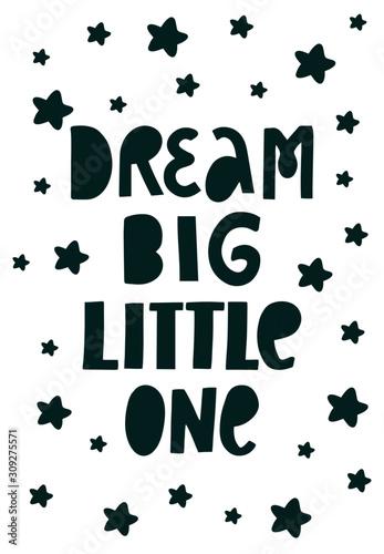 Dream big little one Wallpaper Mural