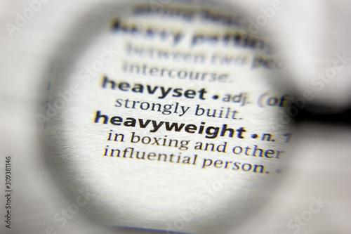 Fényképezés The word or phrase Heavyweight in a dictionary.