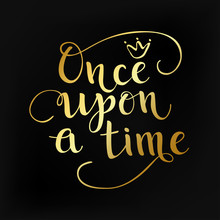 Gold Once Upon A Time Quote