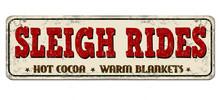 Sleigh Rides Vintage Rusty Metal Sign