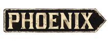 Phoenix Vintage Rusty Metal Sign