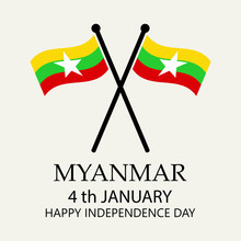 Myanmar Independence Day On January 4 Th.  Poster, Card, Banner, Label Background Design.