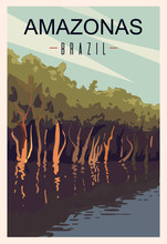 Amazonas River Retro Poster. Amazonas Travel Illustration. States Of Brazil