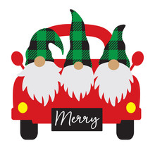 Christmas Gnomes On Truck Vector Illustration. Cute Three Gnomes With Buffalo Plaid Hat On A Vintage Truck.