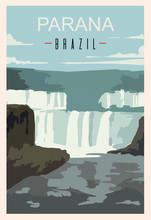 Parana Waterfall Retro Poster. Parana Travel Illustration. States Of Brazil