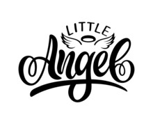 """Vector Lettering Illustration Of """" Little Angel"""" With Wings And Nimbus Text For Kids Clothes. Baby Shower Card. Newborn Baby Background. Lucky For Logo, Badge, Tag, Icon, Print. Inspirational Quote."""