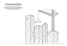 Abstract Image Constructions Of Lines And Dots, Consisting Of Triangles And Geometric Shapes. 3D Low Poly Vector Background. The Crane And The Construction Site Of The City.