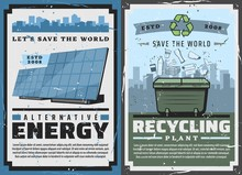 Alternative Energy And Eco Power Generation Industry, Garbage Plant And Ecology Conservation Vintage Posters. Vector Save World And Nature Protection, Renewable Energy Sources In Nature Ecosystem