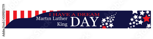 Fotografie, Tablou Martin Luther King day banner. I have a dream