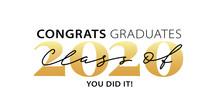 Class Of 2020. Congrats Gradua...