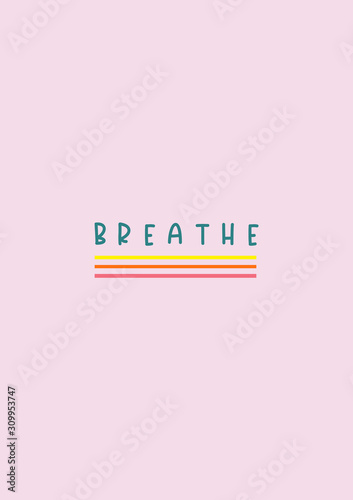 Fotomural Breathe. Quote poster typography with pink background