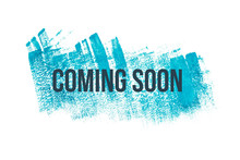 Coming Soon On Blue Paint Background, Isolated On White. Advertising Banner Concept.