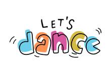 Hand Sketched Let's Dance Lett...