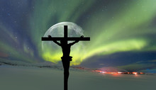 """Jesus On The Cross In Front Of The Full Moon -Northern Lights (Aurora Borealis) In The Sky Over Tromso, Norway """"Elements Of This Image Furnished By NASA"""""""