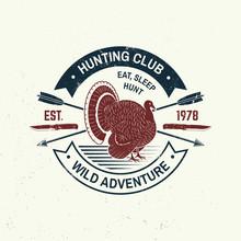Hunting Club Badge. Eat, Sleep...
