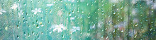 Summer Rain Wet Glass / Abstra...