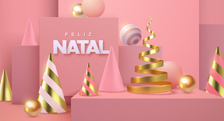 Feliz Natal. Merry Christmas banner. Geometric 3d primitives concept. Vector holiday illustration. Minimal style cover. Golden and pink abstract shapes. Art installation. Dreamy trendy poster template