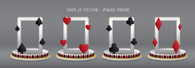 Poker Theme Display Stage 3D Illustration Vector.
