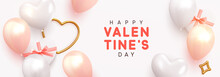 Valentines Day Banner. Holiday Background Design, Realistic Gifts Box With Heart Shaped, Pink And White Balloon, Horizontal Poster, Greeting Cards, Headers For Website. Flat Top View