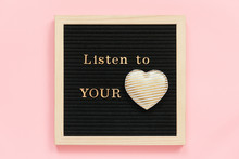Listen To Your Heart. Motivati...