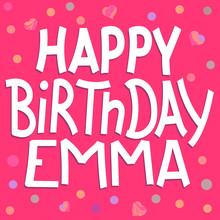 Happy Birthday Emma - Funny Cu...