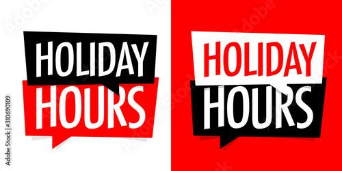 Cuadros en Lienzo  Holiday hours