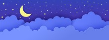 Night Sky In Paper Cut Style. 3d Background With Dark Cloudy Landscape With Stars And Moon Papercut Art. Cute Cardboard Origami Clouds. Vector Card For Wish Good Night Sweet Dreams.