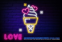Ice Cream With Hearts Neon Sign. Dessert In Waffle Cone On Brick Wall Background. Night Bright Advertisement. Vector Illustration In Neon Style For Cafe Or Candy Shop