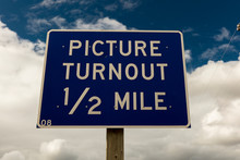 Picture Turnout 1/2 Mile - Road Sign