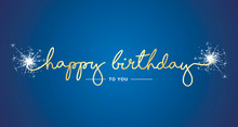 Happy Birthday Handwritten Lettering Tipography Sparkle Firework Gold White Blue Background
