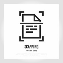 Scanning Of Document Thin Line Icon. Typography Equipment. Vector Illustration.